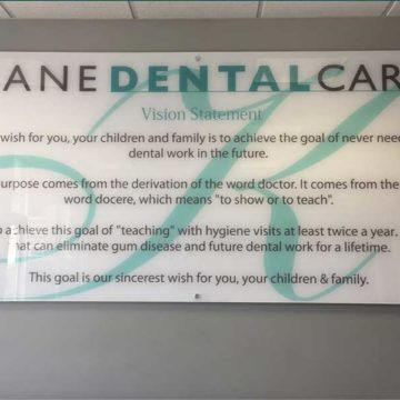 Kane Dental Vision Statement